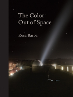 Rosa Barba: The Color Out of Space