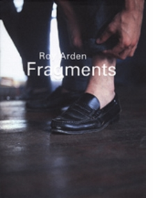 Roy Arden: Fragments