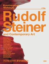 Rudolf Steiner and Contemporary Art