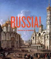 Russia! Catalogue Of The Exhibition