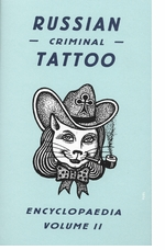 Russian Criminal Tattoo Encyclopedia Volume II