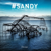 #Sandy: Seen Through the iPhones of Acclaimed Photographers