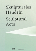 Sculptural Acts