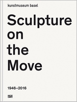 Sculpture on the Move 1946�2016