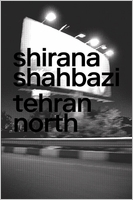 Shirana Shahbazi: Tehran North