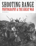 Shooting Range: Photography & The Great War