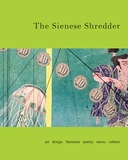 Sienese Shredder Magazine New and Back Issues