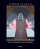 Simon Czapla: Silver Threads & Golden Needles
