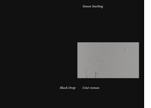 Simon Starling: Black Drop