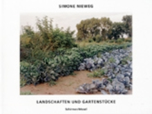 Simone Nieweg: Landscapes And Gardens