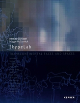 SkypeLab: Transcontinental Faces and Spaces