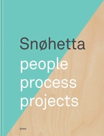 Sn�hetta: People, Process, Projects