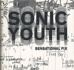 Sonic Youth: Sensational Fix
