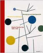 Sophie Taeuber-Arp: Movement and Balance