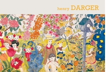 Sound and Fury: The Art of Henry Darger