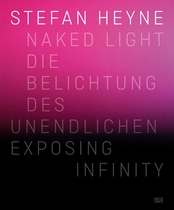 Stefan Heyne: Naked Light