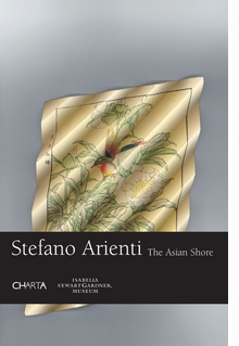 Stefano Arienti: The Asian Shore