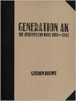 Stephen Dupont: Generation AK, The Aghanistan Wars 1993-2012