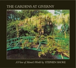 Stephen Shore: The Gardens At Giverny