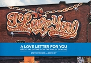 Steve Powers: A Love Letter for You
