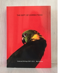 Stories Presents a Los Angeles Book Launch for Bob Nickas' 'The Dept. of Corrections'