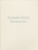 Susan Hodel: In Between
