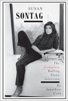 Susan Sontag. The Complete Rolling Stone Interview