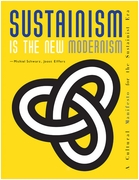 Sustainism Is the New Modernism