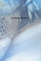 Synthetic Reality