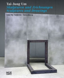 Tai-Jung Um: Sculptures and Drawings