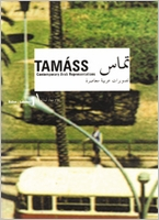 Tam�ss 1: Contemporary Arab Representations