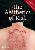 The Aesthetics of Risk: SoCCAS Symposium Vol. III