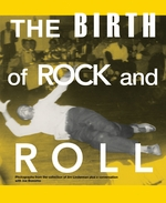 The Birth of Rock and Roll