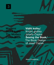 The Book Design of Josef Capek: Seeing The Book