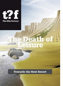 The Death of Leisure