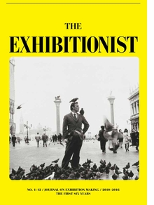 The Exhibitionist: Journal on Exhibition Making