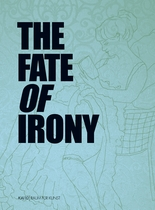 The Fate of Irony