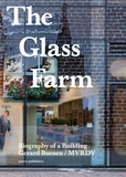 The Glass Farm