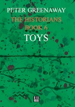 The Historians: Toys, Book 6