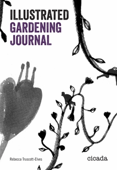 The Illustrated Gardening Journal