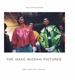 The Isaac Mizrahi Pictures: New York City 1989–1993