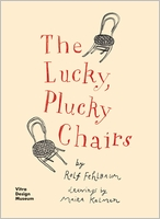 The Lucky, Plucky Chairs
