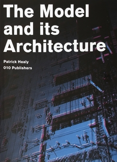 The Model and Its Architecture: DSD Series Vol. 4