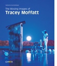 The Moving Images of Tracey Moffatt