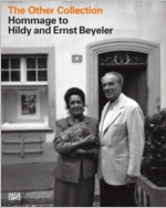 The Other Collection: Homage to Hildy and Ernst Beyeler