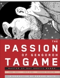 The Passion of Gengoroh Tagame