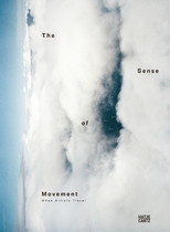 The Sense of Movement: When Artists Travel