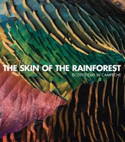 The Skin of the Rainforest