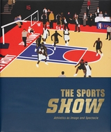 The Sports Show: Athletics as Image and Spectacle