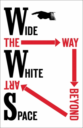 The Way Beyond Art: Wide White Space